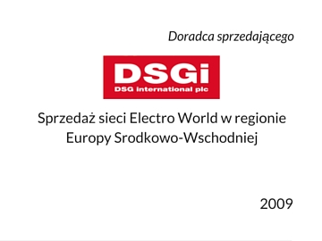 Sale of Electro World by DSGi