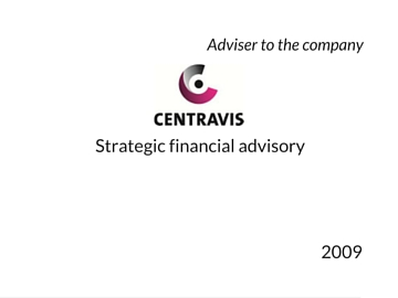 Strategic advisory to Centravis