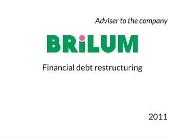 Restructuring of debt in Brilum