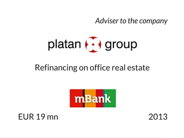 Refinancing of Platan Group 2013